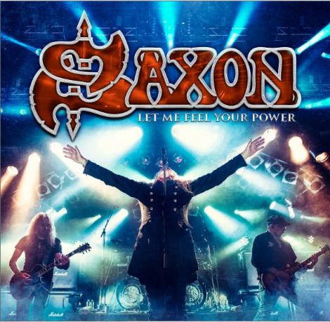 saxon-let-me-feel-your-power-2016